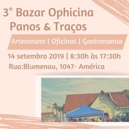 3º Bazar Ophicina Panos & Traços